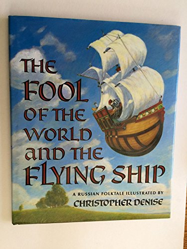 The Fool of the World and the: Denise, Christopher