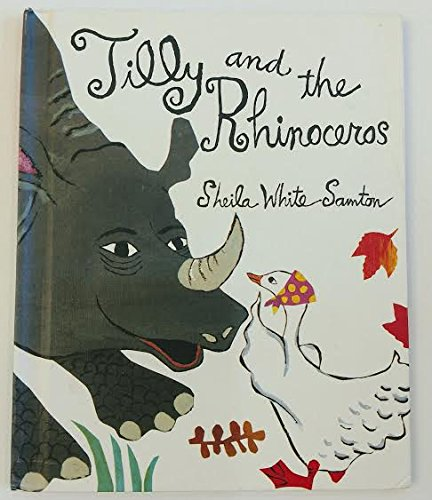 9780399219733: Tilly and the Rhinoceros