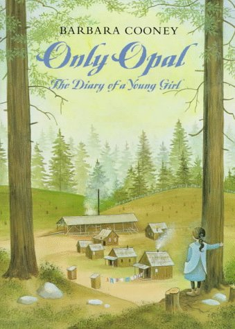 Only Opal : The Diary of a: Jane Boulton; Opal