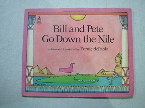 9780399220036: Bill and Pete down the Nile (Sandcastle Books)