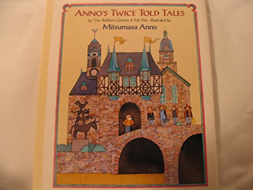 9780399220050: Anno's Twice Told Tales