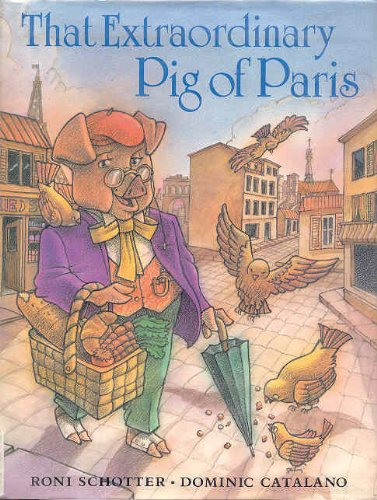 9780399220234: That Extraordinary Pig of Paris