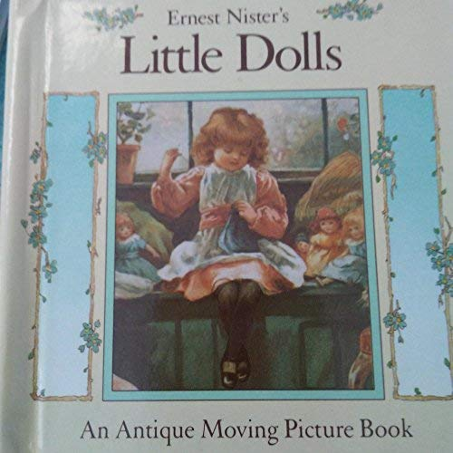 Little Dolls (Tiny Pull-the-Tab Book) (0399221077) by Nister, Ernest