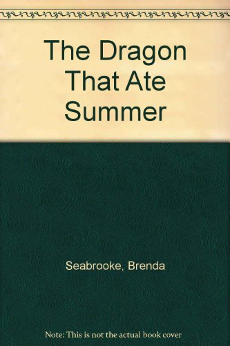 9780399221156: The Dragon That Ate Summer