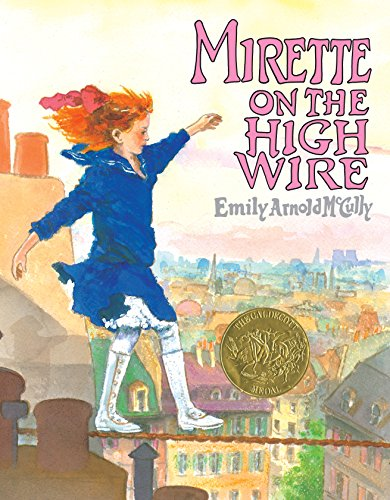 9780399221309: Mirette on the High Wire (CALDECOTT MEDAL BOOK)