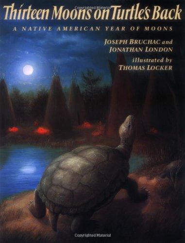 Thirteen Moons on Turtle's Back: Bruchac, Joseph