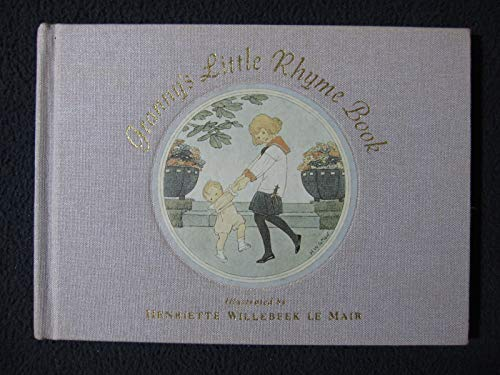 Granny's Little Rhyme (0399221743) by Henriette Willebeek le Mair