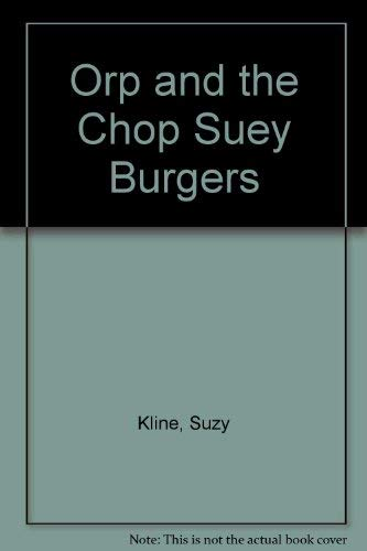 9780399221859: Orp and the chop suey burgers