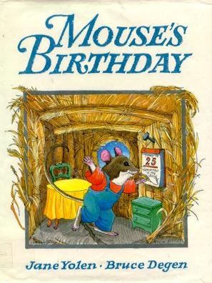 Mouse's Birthday (9780399221897) by Jane Yolen