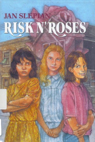 Risk and Roses (9780399222191) by Jan Slepian