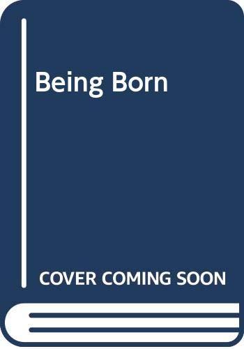 9780399222252: Being Born