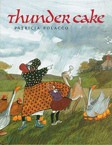 Thunder Cake: Polacco, Patricia