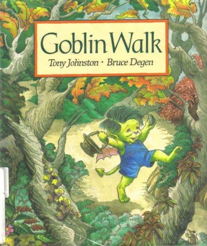 Goblin Walk: Johnston, Tony