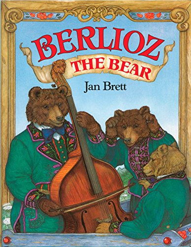 Berlioz the Bear: Brett, Jan