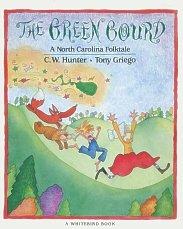 9780399222788: The Green Gourd: A North Carolina Folktale