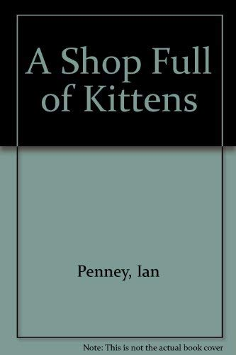9780399222801: A Shop Full of Kittens