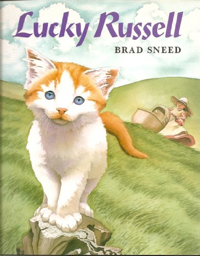 Lucky Russell: Sneed, Brad