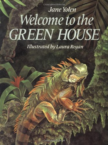 Welcome to the Green House (9780399223358) by Jane Yolen