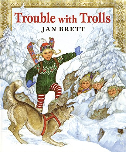 Trouble with Trolls (9780399223365) by Jan Brett