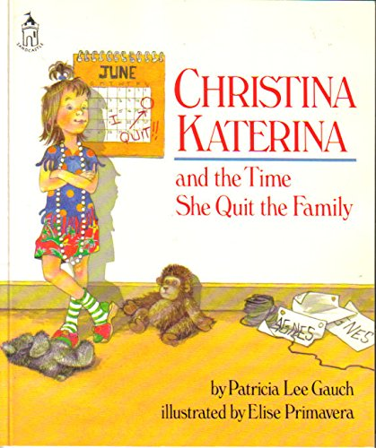 9780399224058: Christina Katerina and the Time She Quit the Family