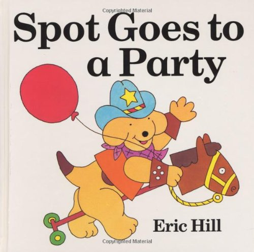 9780399224096: Spot Goes to a Party