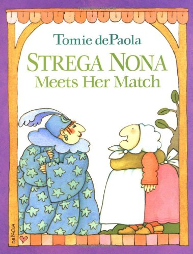 Strega Nona Meets Her Match: dePaola, Tomie