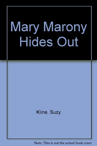 9780399224331: Mary Marony Hides Out