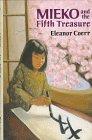 9780399224348: Mieko and the Fifth Treasure
