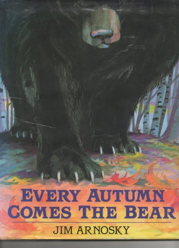 9780399225086: Every Autumn Comes the Bear