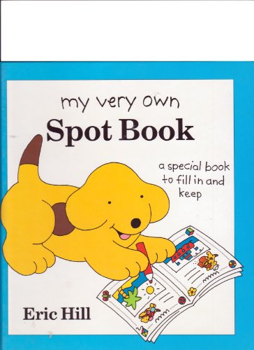 9780399226014: My Very Own Spot Book