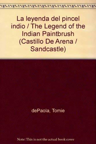 9780399226045: Legend of the Indian Paintbrush SPA/SAN (Castillo de arena / SandCastle)