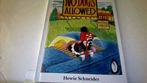 No Dogs Allowed: Schneider, Howie