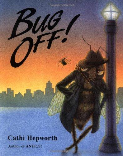 Bug Off! (signed): Hepworth, Cathi