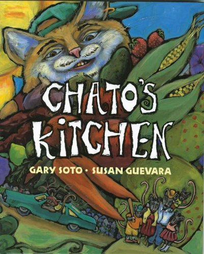 Chato's Kitchen: Gary Soto, Susan Guevara (Illustrator)