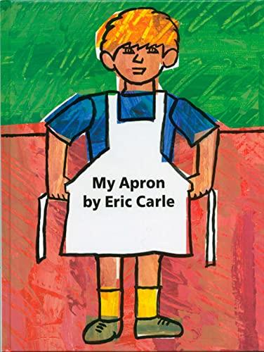 My Apron: Eric Carle