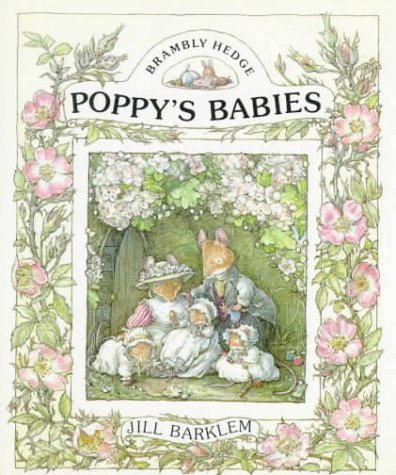 9780399227431: Poppy's Babies (Brambly Hedge)