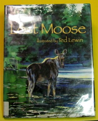 Lost Moose (0399227490) by Jan Slepian