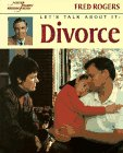 9780399228001: Let's Talk About It: Divorce (Mr. Rogers)