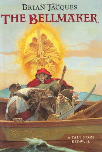 The Bellmaker: A Tale from Redwall: Jacques, Brian