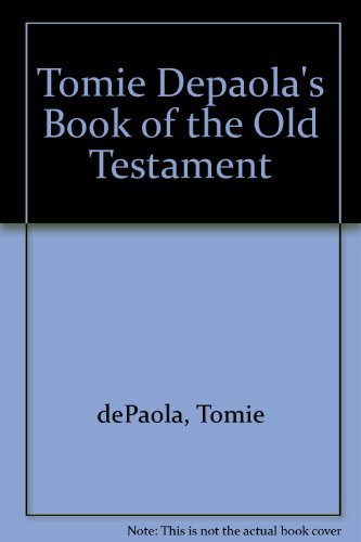 Tomie Depaola's Book of Old Testament Stories: dePaola, Tomie