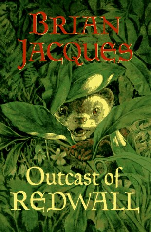 Outcast of Redwall (signed): Brian Jacques