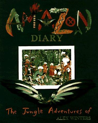 9780399229169: Amazon Diary: The Jungle Adventures Of Alex Winters