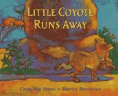 Little Coyote Runs Away: Strete, Craig Kee