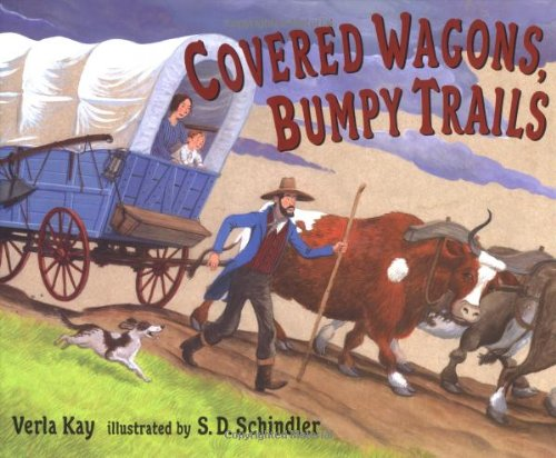 9780399229282: Covered Wagons, Bumpy Trails