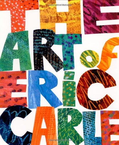 9780399229374: The Art of Eric Carle