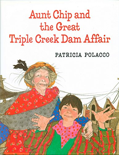 Aunt Chip and the Great Triple Creek Dam Affair. (SIGNED)