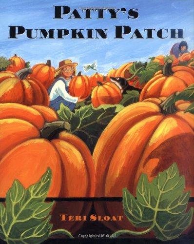Patty's Pumpkin Patch: Sloat, Teri