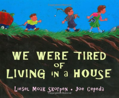 9780399230165: We Were Tired of Living in a House