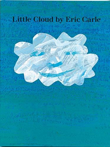 Little Cloud: Eric Carle