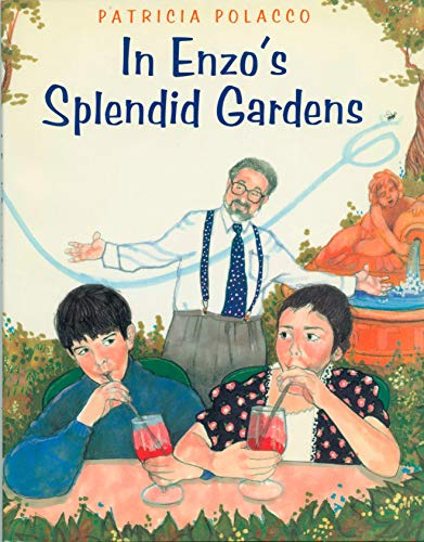In Enzo's Splendid Gardens (First edition, first printing): Polacco, Patricia